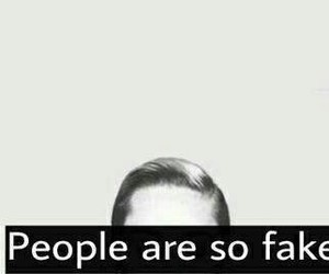 fake, people, and quotes image