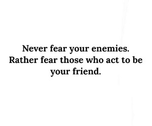 enemies, fear, and pay attention image