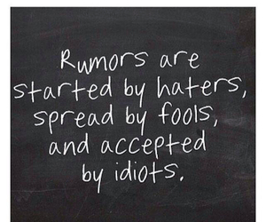 rumors, haters, and quote image