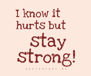 strong, quotes, and hurts image