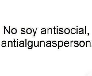 antisocial, no, and frases image