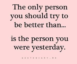 quotes, better, and yesterday image