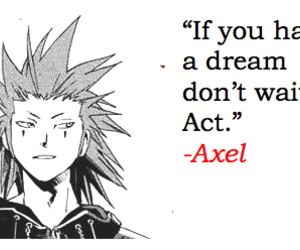 axel, kingdom hearts, and quotes image