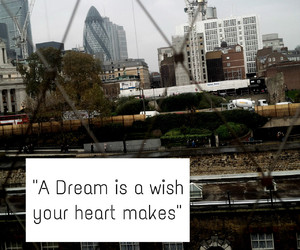 Dream, london, and quotes image