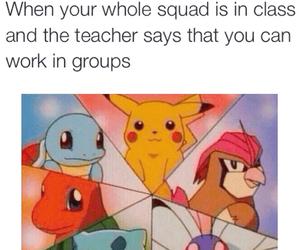 funny, pokemon, and squad image