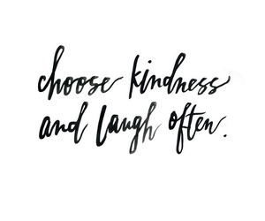 kindness, text, and laugh image
