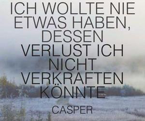 casper, zitat, and verlust image