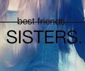 sisters and best friends image