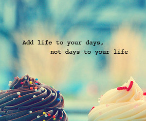 life, cupcake, and quote image