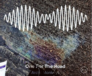 arctic monkeys, one for the road, and am image