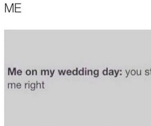 wedding, funny, and me image