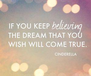 cinderella, Dream, and quote image