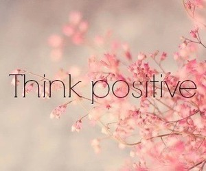 positive, pink, and think image