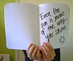 sun, quote, and shine image