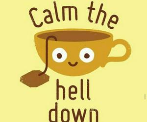 tea, calm, and funny image