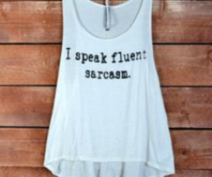 sarcasm, fashion, and shirt image