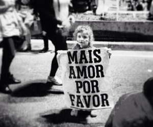 children, mais amor por favor, and more love please image