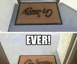 come in, doormat, and funny image