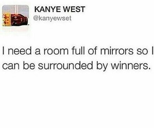 funny, kanye west, and quote image