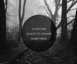 escape, problem, and sad image