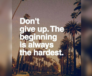 beginning, never give up, and life image