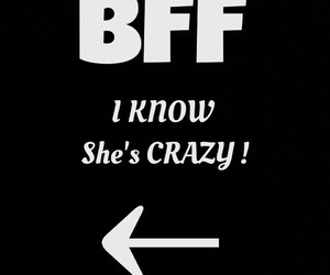 bff crazy friends forever image