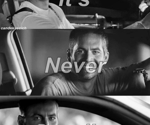 paul walker, fast and furious, and goodbye image