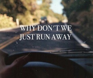 quote, runaway, and love image
