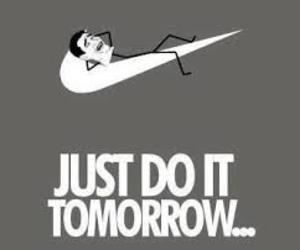 nike, funny, and Just Do It image