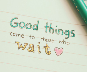 quote, wait, and good image