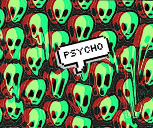 Psycho, alien, and grunge image