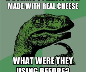 cheese, pizza, and philosoraptor image