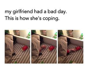 funny, girlfriend, and bad day image