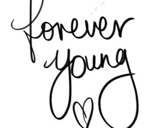 Lyrics, quotes, and foreveryoung image