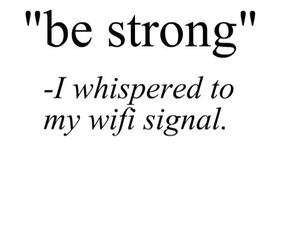 quote, funny, and wifi image