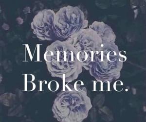 memories, broke, and sad image