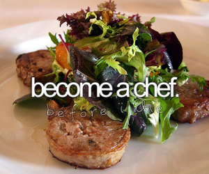 before i die, chef, and food image