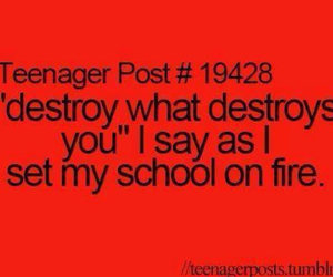 school, teenager post, and destroy image