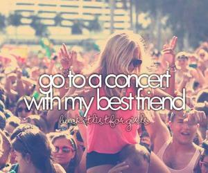 concert, best friends, and bucket list image