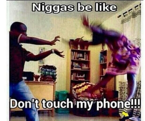 don't touch my phone and funny image