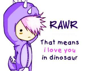 rawr, dinosaur, and I Love You image