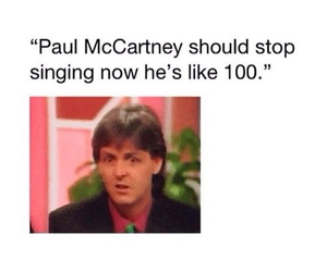 funny, Paul McCartney, and the beatles image