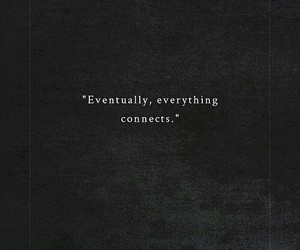 connect, everything, and forever image