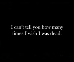 sad, dead, and depressed image