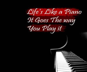 life, life lessons, and piano image