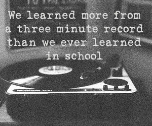 music, school, and quotes image