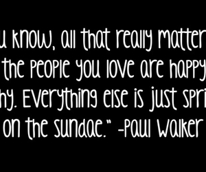quote, happy, and paul walker image