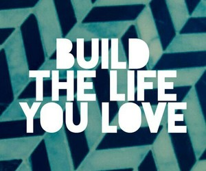 life, quotes, and Build image