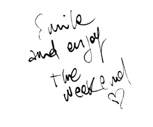 weekend, smile, and quotes image