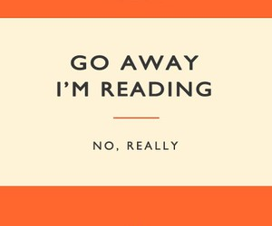 book, reading, and go away image